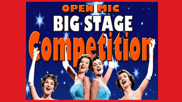 OPEN MIC – BIG STAGE Competition