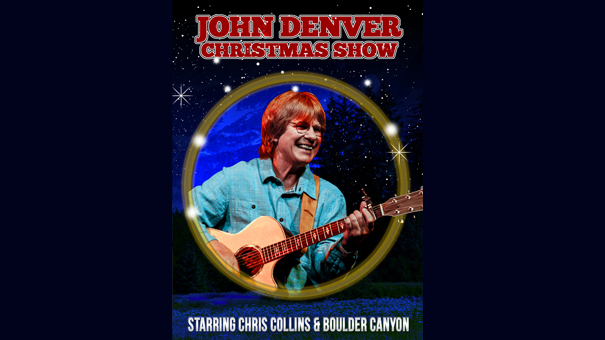 Tribute to John Denver: Rocky Mountain Christmas w. Chris Collins and Boulder Canyon
