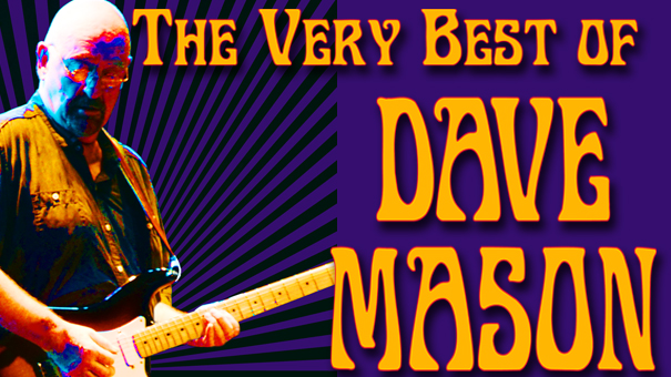 The VERY BEST of Dave Mason Introducing  Gretchen Rhodes