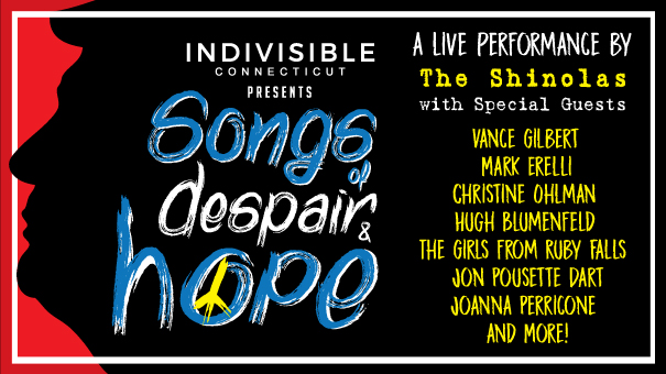 Indivisible CT presents Songs of Despair & Hope