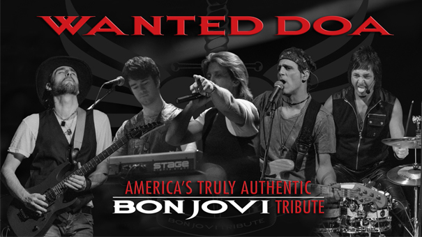 Wanted D.O.A –World's #1 Bon Jovi Tribute